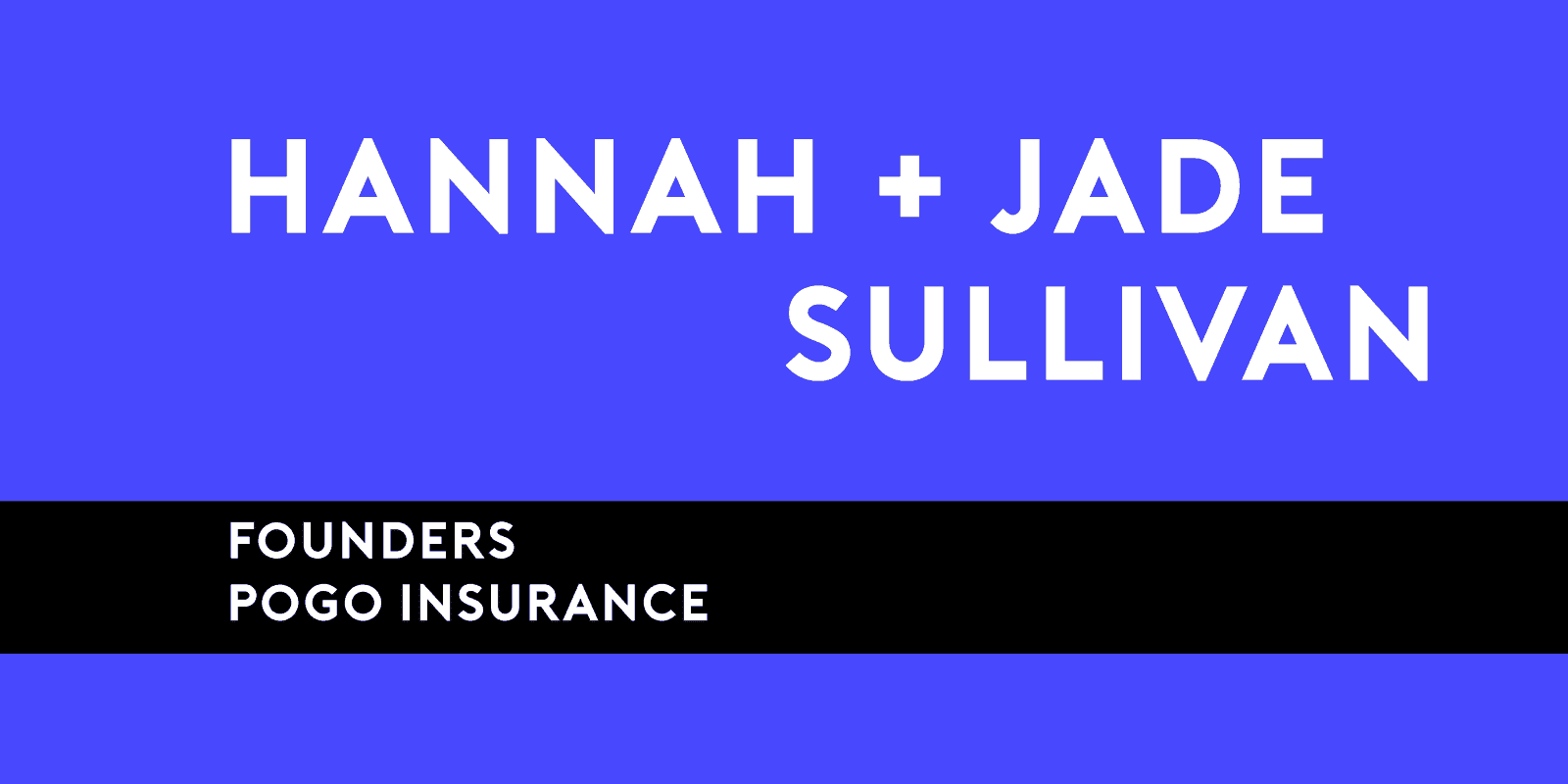 Jade and Hannah Sullivan of POGO Insurance is LegalNet Inc's Thursday Thought Leader