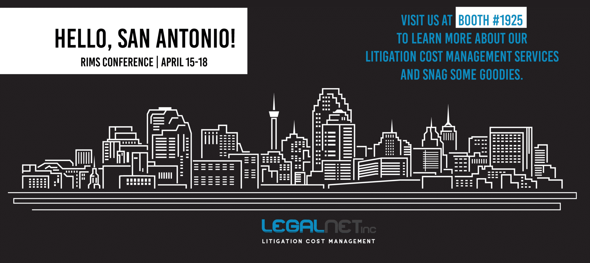 Visit LegalNet Litigation Cost Management at RIMS 2018 Risk Management Conference in San Antonio, TX